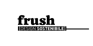 Frush [Design Sostenibile]